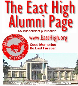 The East High Alumni Page - an independent publication